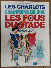 Affiche  LES FOUS DU STADE  LES CHARLOTS Paul PREBOIST Claude ZIDI  60x80cm