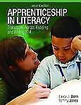 Apprenticeship in Literacy : Transitions Across Reading and Writing, K-4 by...