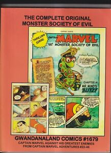 Gwandanaland Comics #1679 The Complete Original Monster Society of Evil