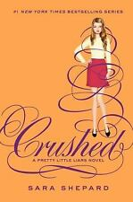 Crushed (Pretty Little Liars) Shepard, Sara Hardcover