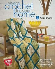 Vintage Crochet for Your Home : Best-Loved Patterns for Afghans, Rugs and More b