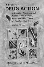 A Primer of Drug Action: A Concise, Nontechnical Guide to the Actions,-ExLibrary