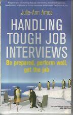 HANDLING TOUGH JOB INTERVIEWS BY JULIE-ANN AMOS. GOOD CONDITION