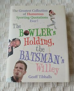 """""""The Bowler's Holding, The Batsman's Willey"""" compiled by Geoff Tibballs"""