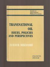 Zuhayr Mikdashi 1986 TRANSNATIONAL OIL Issues U Lausanne CH vtg Economics 1st Ed