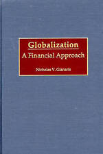NEW Globalization: A Financial Approach by Nicholas V. Gianaris