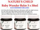 3 x 50ml NATURE'S CHILD Wonder Balm Baby Nappy Rash Cradle Haemorrhoid Enzema