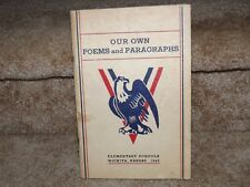 OUR OWN POEMS AND PARAGRAPHS - WICHITA, KS ELEMENTARY SCHOOLS 1943 - 94 PAGES