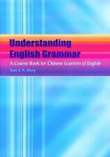 Understanding English Grammar: A Course Book for Chinese Learners of-ExLibrary