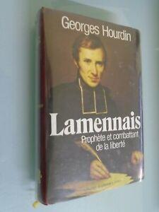GEORGES HOURDIN- LAMENNAIS PROPHETE ET COMBATTANT DE LA LIBERTE- ED PERRIN-1982
