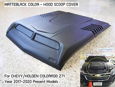 MATTEBLACK HOOD SCOOP BONNET COVER FOR CHEVROLET HOLDEN COLORADO Z71 2017-2020