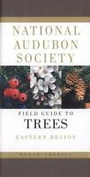 National Audubon Society Field Guide to North American Trees: Eastern Region (Pa