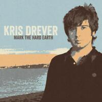 Drever Kris - Mark The Hard Earth (Remaster) Neuf CD