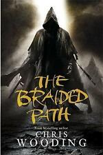 Very Good, The Braided Path: Weavers Of Saramyr, The Skein Of Lament, The Ascend