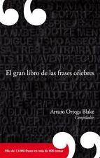 EL GRAN LIBRO DE LAS FRASES CELEBRES / THE GREAT BOOK OF FAMOUS QUOTES