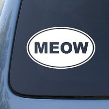 "MEOW - Cat - Vinyl Car Decal Sticker #1538 | Vinyl Color: White 5.5"""