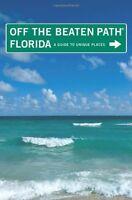 Florida Off the Beaten Path, 10th: A Guide to Uniq