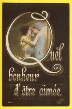 """cpa Ecrite en 1917 Fantaisie GUERRE 14-18 SOLDATS """"Quel Bonheur d'etre Aimée"""""""