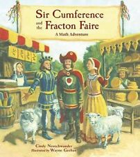 Sir Cumference and the Fracton Faire by Cindy Neuschwander (2017, Paperback)