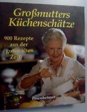 Großmutters Küchenschätze ~900 Rezepte aus der guten alten Zeit