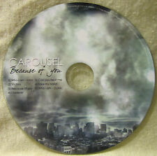 Carousel * Because of You 2009 Christian Rock from Tucson AZ