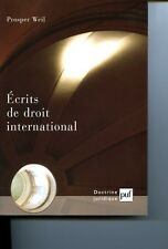 Prosper WEIL Ecrits de droit international Doctrine Juridique PUF 2000