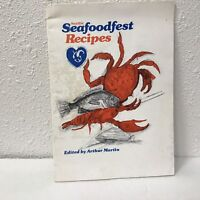 Seattle Seafoodfest Recipes Arthur Martin Cookbook Booklet