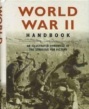World War II Handbook: An Illustrated Chronicle of the Struggle for Victory,Kar