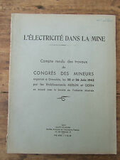 ELECTRICITE DANS LA MINE COMPTE RENDU CONGRES DES MINEURS 1942