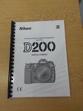 NIKON D200 DIGITAL CAMERA FULLY PRINTED USER GUIDE MANUAL 221 PAGES A5