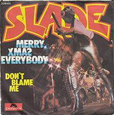 "Single 7"" Slade ""Merry Xmas Everybody // Don't blame me"""