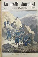 MONTAGNE ALPES UNIFORMES SOLDATS CHASSEURS ALPINS GRAVURE LE PETIT JOURNAL 1891