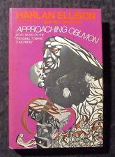 1974 APPROACHING OBLIVION by Harlan Ellison BCE Walker Co. HC/DJ FN+/VG