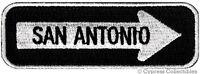 SAN ANTONIO TEXAS ONE-WAY SIGN EMBROIDERED IRON-ON PATCH applique SOUVENIR ROAD