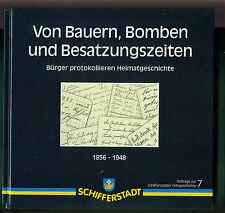Von Bauern Bomben und Besatzungszeiten Heimatgeschichte Schifferstadt 1994 Pfalz