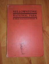 Yellowstone National Park - Hiram Martin Chittenden 1933 HC w/ Orig Map **RARE**