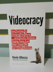 Videocracy How Youtube Is Changing The World Book Kevin Alloca