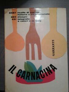 LUIGI VERONELLI - IL CARNACINA - GARZANTI EDITORE - nona edizione - 1974