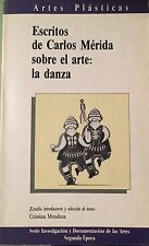 Escritos de Carlos Mérida sobre el arte de la danza (CENIDIAP 1990)