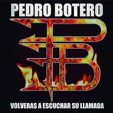 PEDRO BOTERO - Volveras a Escuchar su Llamada / New CD 2015 / 80's Spanish Metal
