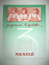 PUBLICITE DE PRESSE NESTLE BéBé JOYEUSE TRIPLETTE FRENCH ADVERTISING 1940