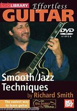 LICK LIBRARY EFFORTLESS GUITAR SMOOTH JAZZ TECHNIQUES Blues Funk Riffs DVD