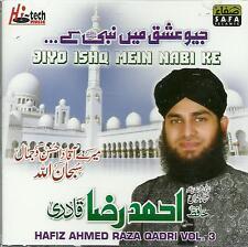 HAFIZ AHMED RAZA QADRI - JIYO ISHQ MEIN NABI KE - NEUF ISLAMIQUE NAAT CD