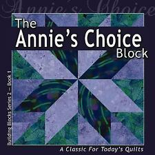 Building Block Series 2: Annie's Choice Block by Sandy Boobar and Sue Harvey...
