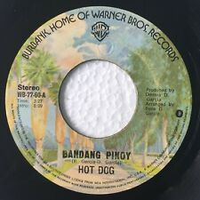 "HOT DOG Bandang Pinoy b/w Una Sa Lahat PHILIPPINES OPM 7"" 45 RPM"