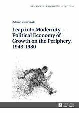 Geschichte - Erinnerung - Politik. Studies in History, Memory and Politics:...