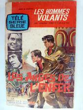 """Les hommes volants N° 5 """" Les anges de l'enfer"""" Télé série bleue 1964"""