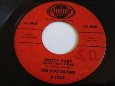 "The Five Satins - Pretty Baby / Our Anniversary 7"" Ember Records 45 RPM Vinyl"