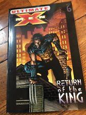 Ultimate X-men volume 6 Return of the King