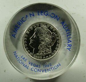 1886 Morgan Dollar Lucite paperweight American Legion Las Vegas Convention(1962)